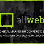 ALLWEB – конференција за ера во која не се може без дигитални комуникации