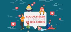 Social Media трендови за 2018 година